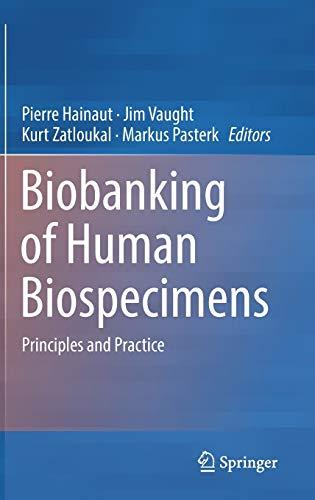 Biobanking of Human Biospecimens: Principles and Practice: Hainaut, Pierre (Edited
