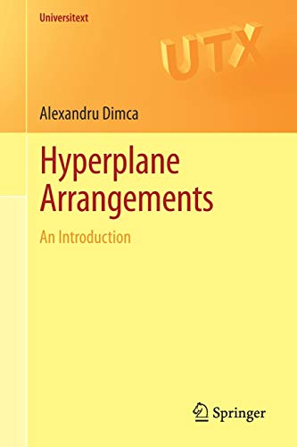 Hyperplane Arrangements: Alexandru Dimca