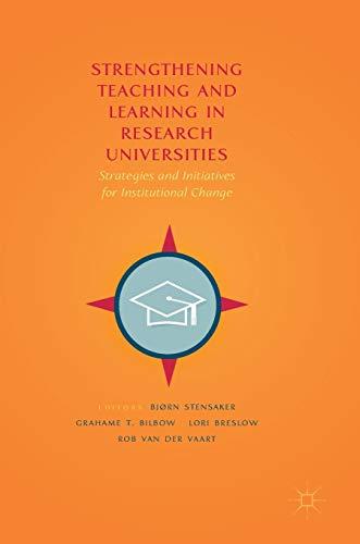 Strengthening Teaching and Learning in Research Universities: Bjørn Stensaker; Grahame