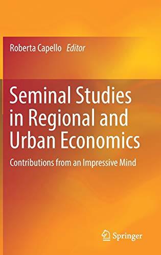 Seminal Studies in Regional and Urban Economics.: Capello, Roberta (Ed.):