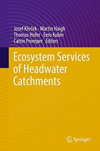 Ecosystem Services of Headwater Catchments: Josef Krecek (editor),