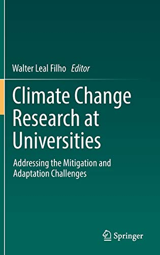 Climate Change Research at Universities. Addressing the: Leal Filho, Walter:
