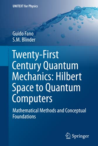 Twenty-First Century Quantum Mechanics: Hilbert Space to: Guido Fano, S