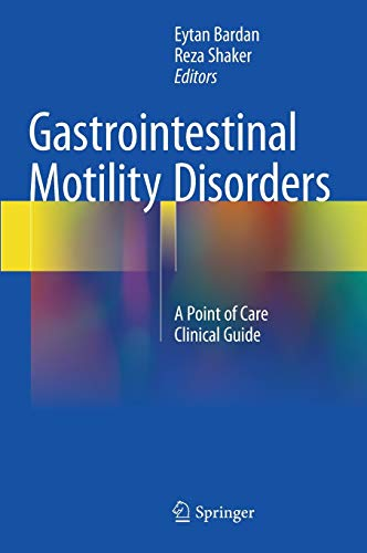 9783319593500: Gastrointestinal Motility Disorders: A Point of Care Clinical Guide