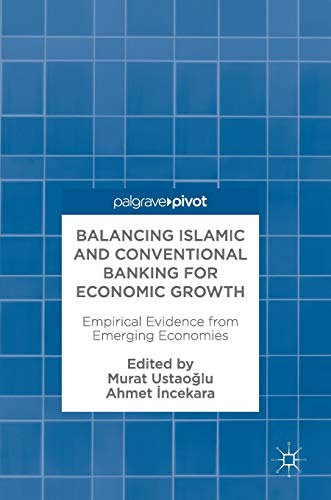 Balancing Islamic and Conventional Banking for Economic