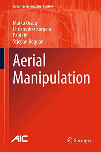 Aerial Manipulation: Matko Orsag, Christopher