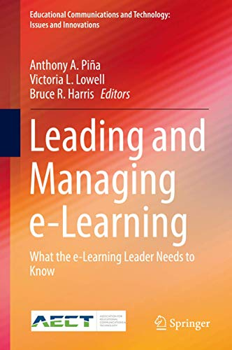 Leading and Managing e-Learning: Anthony A. Piña