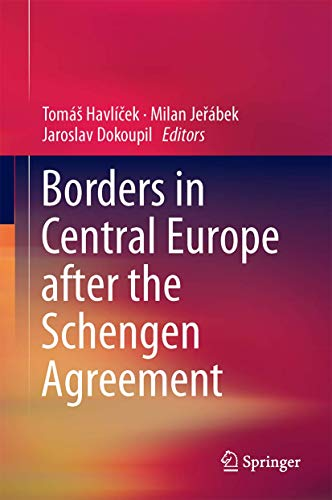 Borders in Central Europe After the Schengen