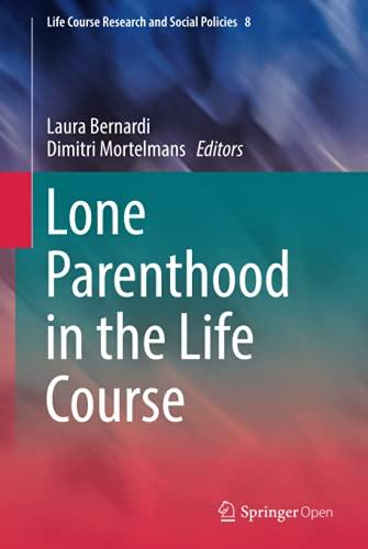 Lone Parenthood in the Life Course: Laura Bernardi