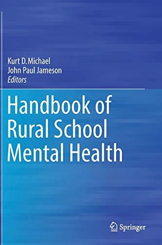 Handbook of Rural School Mental Health: Michael, Kurt D.
