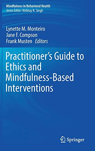 Practitioner's Guide to Ethics and Mindfulness-Based Interventions (Hardback)