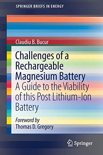 Challenges of a Rechargeable Magnesium Battery : Gregory, Thomas D.