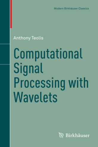 9783319657462: Computational Signal Processing with Wavelets (Modern Birkhäuser Classics)