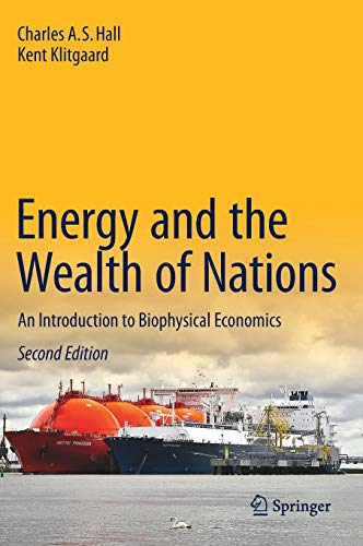 9783319662176: Energy and the Wealth of Nations: An Introduction to Biophysical Economics