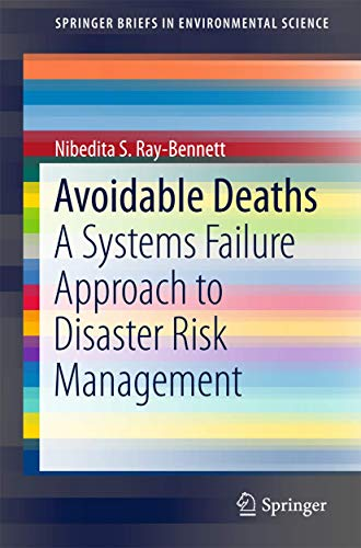 Avoidable Deaths: A Systems Failure Approach to Disaster Risk Management (SpringerBriefs in ...