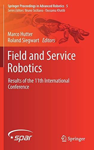 Field and Service Robotics: Results of the 11th International Conference (Springer Proceedings in ...