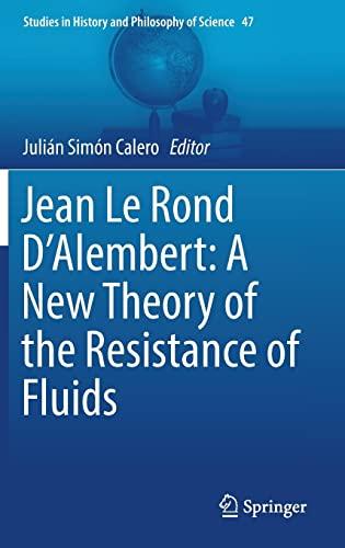 Jean Le Rond D'Alembert: A New Theory: Julian Simon Calero