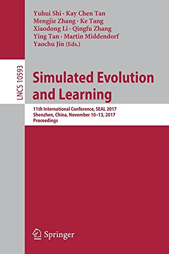 Simulated Evolution and Learning: 11th International Conference,: Shi, Yuhui (Editor)/