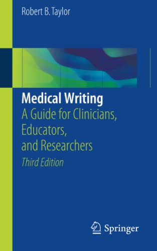 9783319701257: Medical Writing: A Guide for Clinicians, Educators, and Researchers