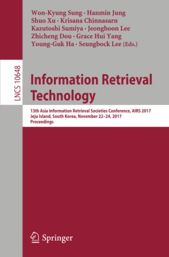 Information Retrieval Technology Information Systems and Applications,: Won-Kyung Sung (editor),