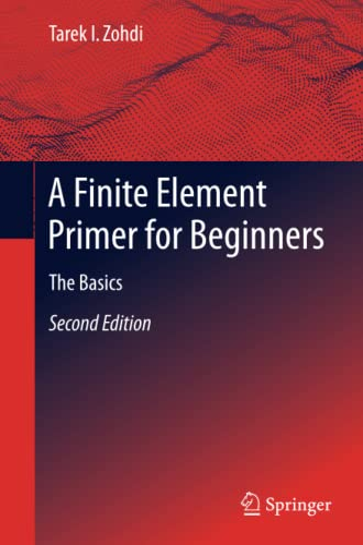 9783319704272: A Finite Element Primer for Beginners: The Basics
