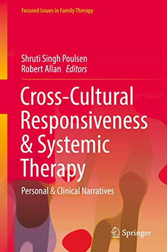 Cross-Cultural Responsiveness & Systemic Therapy: Personal &: Singh Poulsen, Shruti