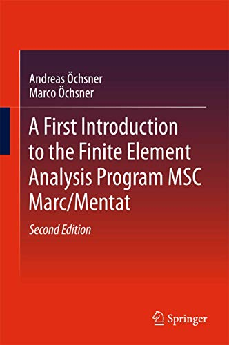 A First Introduction to the Finite Element: Andreas Öchsner