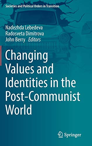 Changing Values and Identities in the Post-Communist World (Hardback)