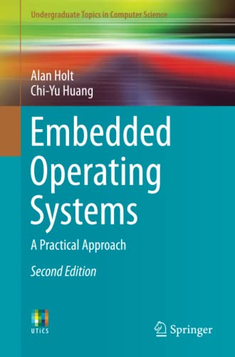 9783319729763: Embedded Operating Systems: A Practical Approach (Undergraduate Topics in Computer Science)