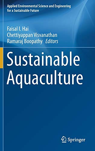 Sustainable Aquaculture (Applied Environmental Science and Engineering for a Sustainable Future): ...