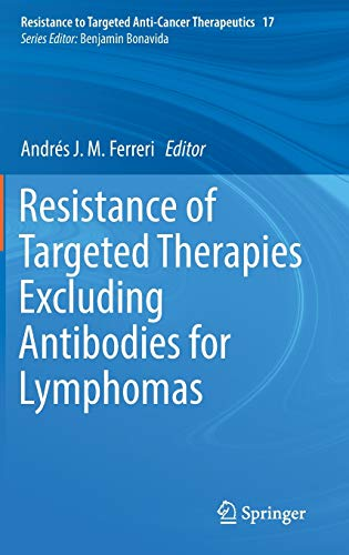 Resistance of Targeted Therapies Excluding Antibodies for Lymphomas (Resistance to Targeted ...