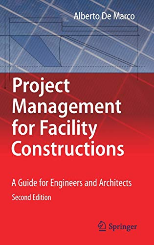 9783319754314: Project Management for Facility Constructions: A Guide for Engineers and Architects
