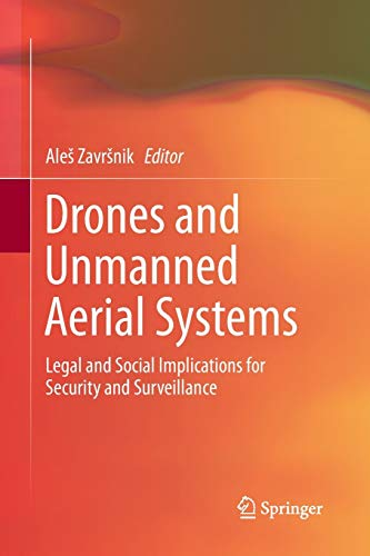 9783319795317: Drones and Unmanned Aerial Systems: Legal and Social Implications for Security and Surveillance