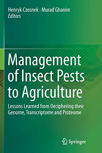 9783319795737: Management of Insect Pests to Agriculture: Lessons Learned from Deciphering their Genome, Transcriptome and Proteome