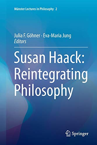 9783319797106: Susan Haack: Reintegrating Philosophy (Munster Lectures in Philosophy)