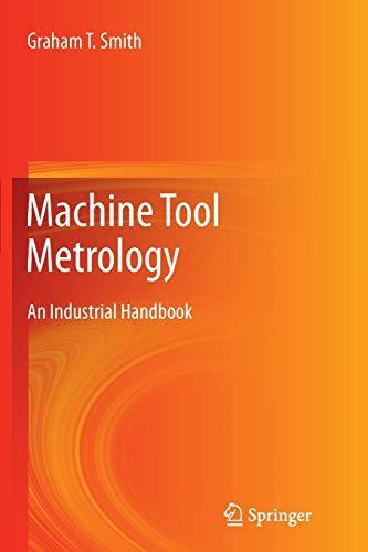 9783319797366: Machine Tool Metrology: An Industrial Handbook