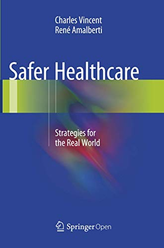 9783319798080: Safer Healthcare: Strategies for the Real World