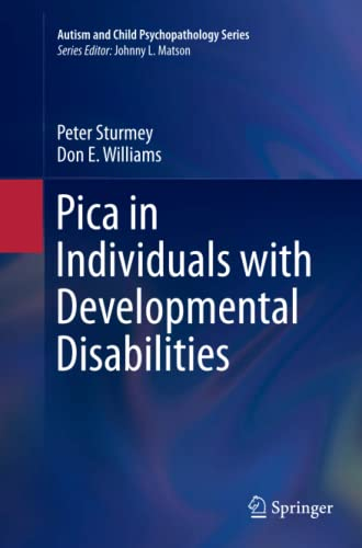 9783319808895: Pica in Individuals with Developmental Disabilities (Autism and Child Psychopathology)