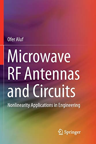 9783319832913: Microwave Rf Antennas and Circuits: Nonlinearity Applications in Engineering
