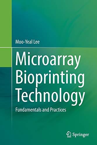 9783319835907 Microarray Bioprinting Technology Fundamentals And