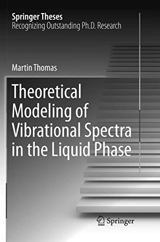 9783319842028: Theoretical Modeling of Vibrational Spectra in the Liquid Phase (Springer Theses)