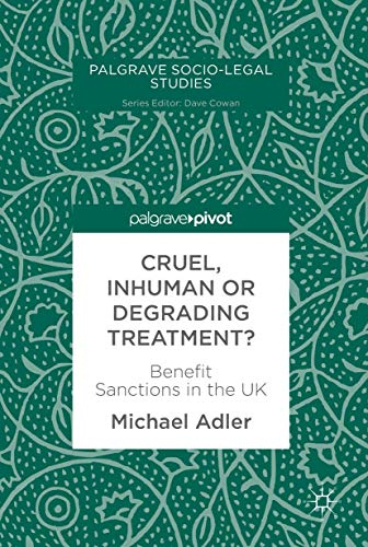 Cruel, Inhuman or Degrading Treatment? - Michael Adler