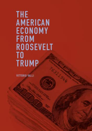 9783319969527: The American Economy from Roosevelt to Trump