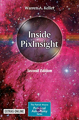 9783319976884: Inside PixInsight (The Patrick Moore Practical Astronomy Series)