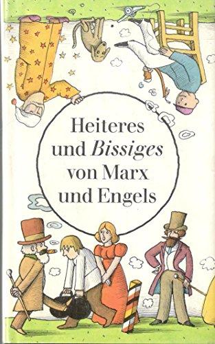Heiteres und Bissiges von arx und Engels,: Marx, Karl