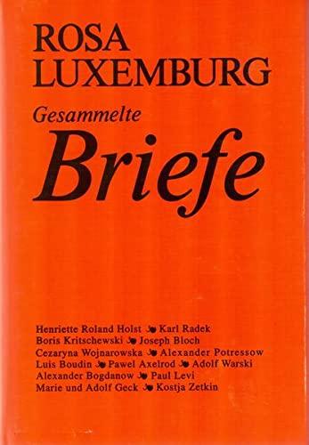Gesammelte Briefe. 6 Bände. - Luxemburg, Rosa