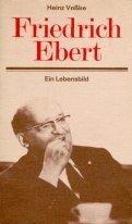 9783320008352: Friedrich Ebert: Ein Lebensbild (Schriftenreihe Geschichte)