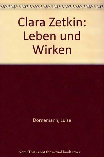 9783320012281: Clara Zetkin. Leben und Wirken