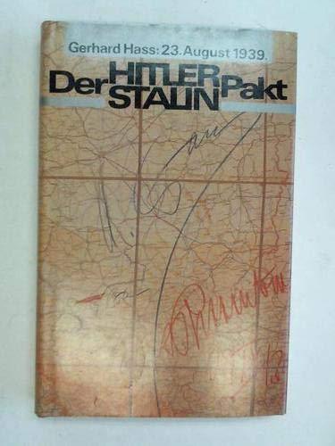 9783320015558: 23. August 1939, der Hitler-Stalin-Pakt: Dokumentation