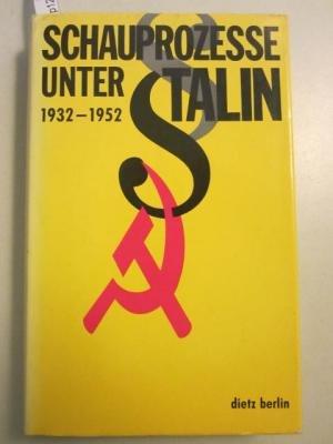 SCHAUPROZESSE UNTER STALIN, 1932-1952